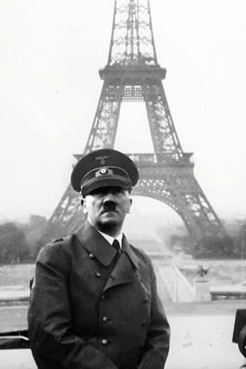 Hitler Paris Eiffel Tower Paris World War II