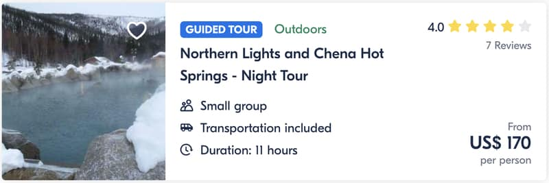 Northern Lights and Chena Hot Sprins Night Tour Guide