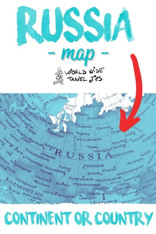 Where is Russia located Russia is it Continent or Country
