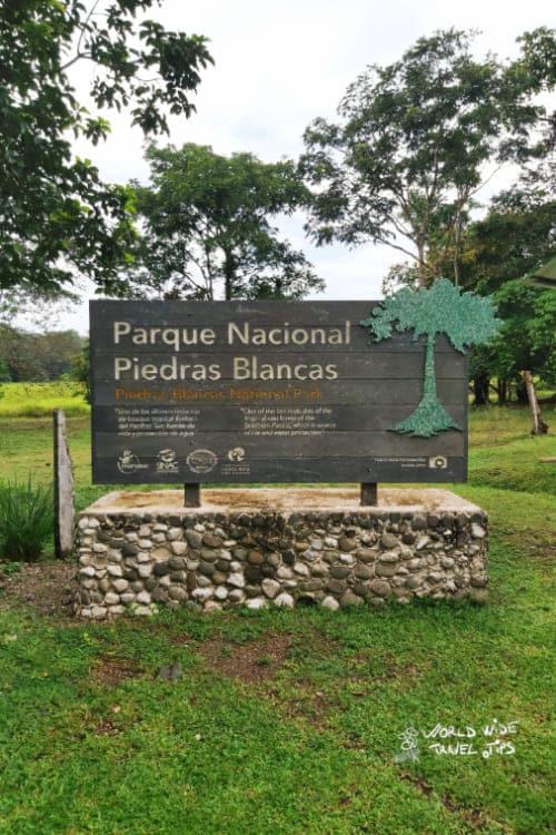 Piedras Blancas National Park Sign Costa Rica